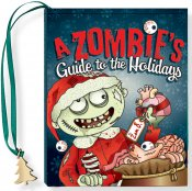 A Zombies Guide to the Holidays