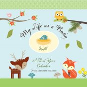 My Life as a Baby: A First-Year Calendar - Woodland Friends