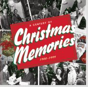 A Century Of Christmas Memories
